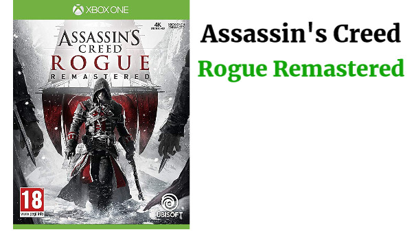 Assassin's Creed: Rogue Remastered Xbox One